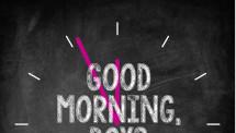 Good Morning, Boys and Girls