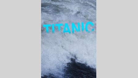 Titanic - Schöne Menschen spielen große Gefühle