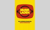 Musikladen - Eine musikalische Wundertüte