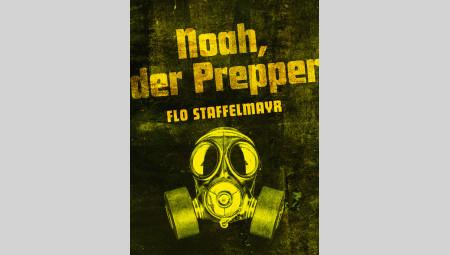 Plakatmotiv Noah der Prepper