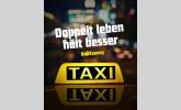 Taxi Taxi - Doppelt leben hält besser