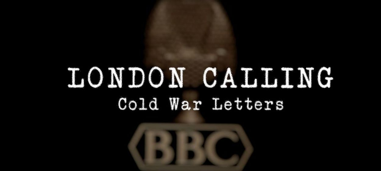 LONDON CALLING - Cold War Letters