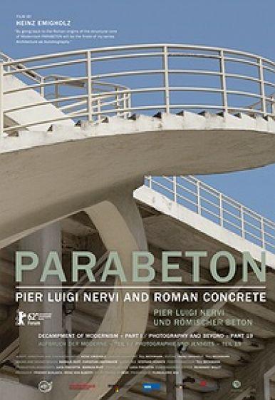 PARABETON - PIER LUIGI NERVI AND ROMAN CONCRETE