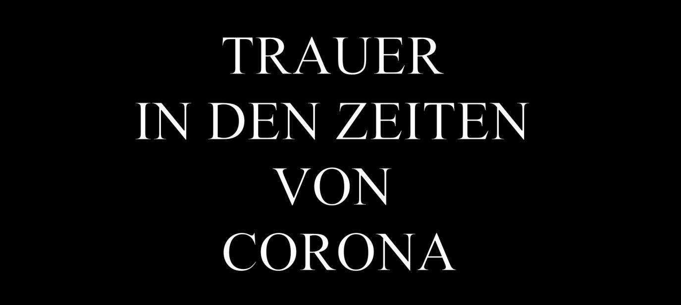 Trauer in den Zeiten von Corona