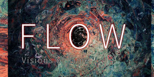 Flow - Visions of Time