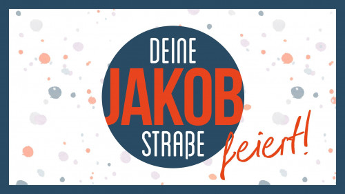 Die Jakobstraße feiert... / ©