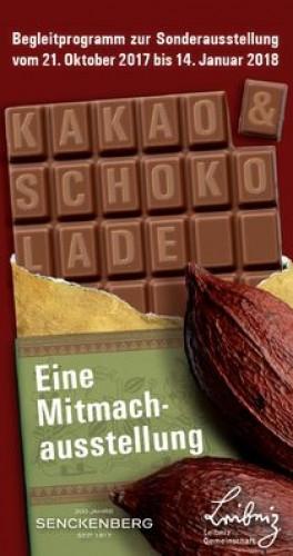 Kakao & Schokolade / © 2017 / Senckenberg Museum für Naturkunde