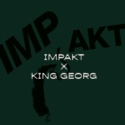 IMPAKT Night 2019 // © King Georg